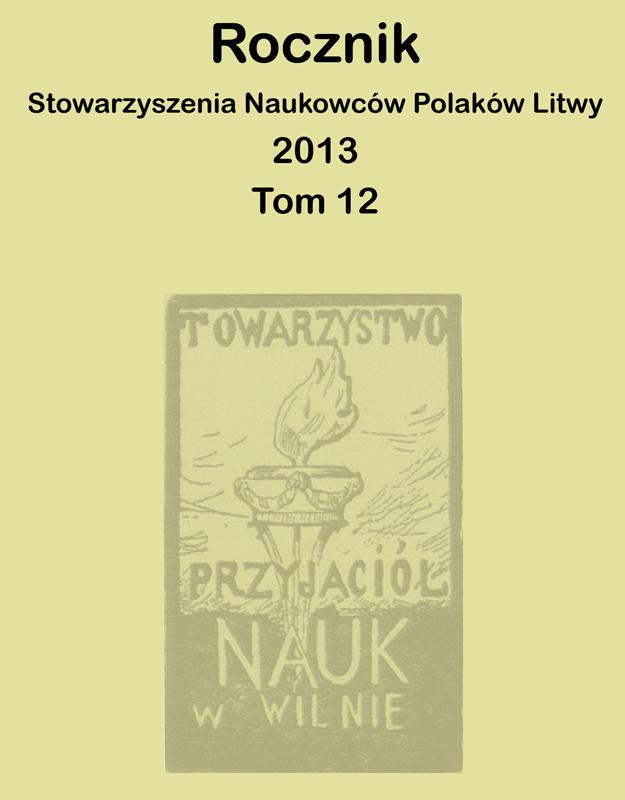 Ukazał się Rocznik Stowarzyszenia Naukowców Polaków Litwy. Rok 2013