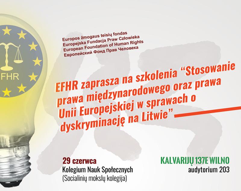 """EFHR zaprasza na nieodpłatne szkolenia """"Stosowanie prawa międzynarodowego oraz prawa Unii Europejskiej w sprawach o dyskryminację na Litwie"""""""